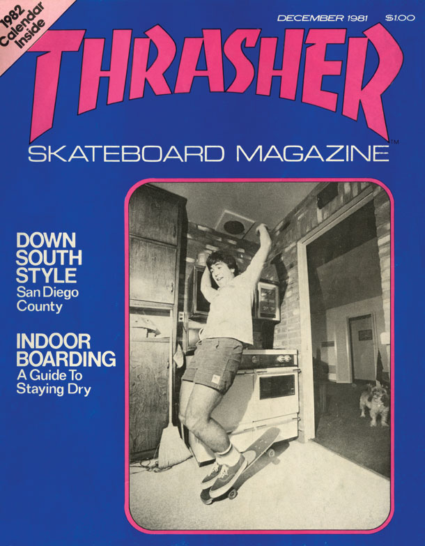 6552d584bfc Thrasher Magazine Archive. Thrasher December 1981
